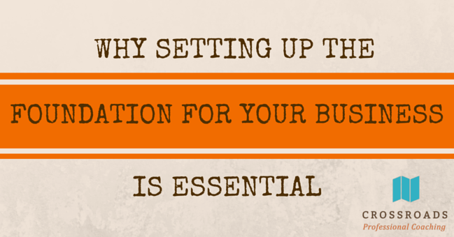 Create a Foundation for Your Business